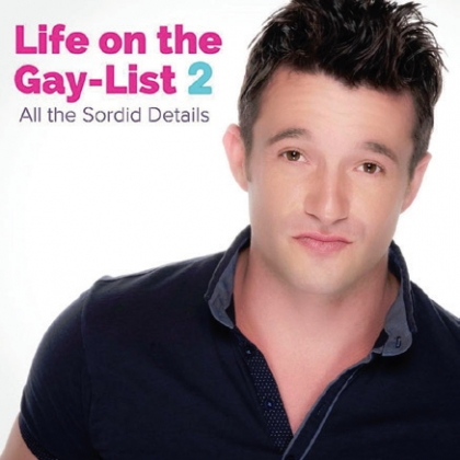 Jason Dottley's 'Life on the Gay-List 2–All the Sordid Details'